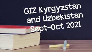 GIZ Kyrgyzstan and Uzbekistan | September - October 2021
